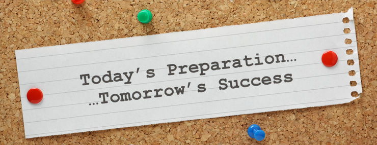 Todays's Preparation... Tomorrow's Success